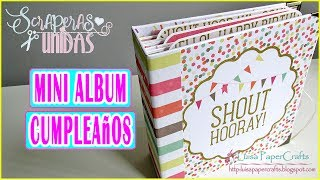 Tutorial Miniálbum Scrapbook de Cumpleaños | Scraperas Unidas Aniversario | Luisa PaperCrafts