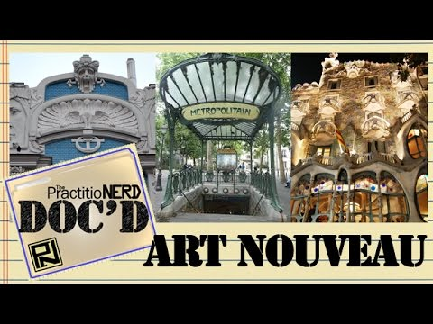 The Art Nouveau Movement - Doc'D #29