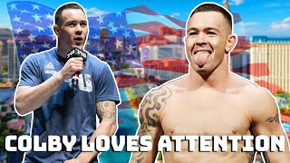 Colby Covington just wants attention..