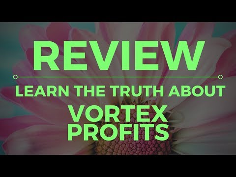 Vortex Profits Scam Review - WARNING! WATCH THIS FIRST!