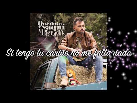 Mike Bahia - Quedate Aqui (Letra)