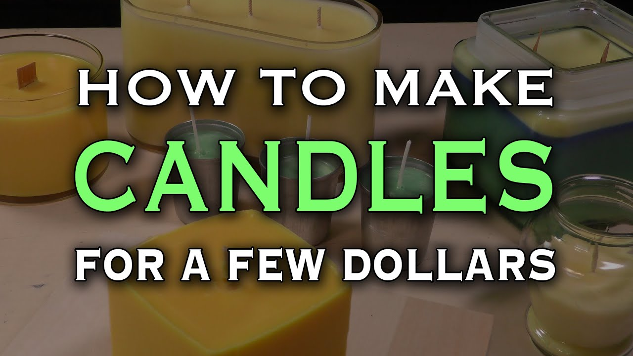 how to make awesome candles for a few dollars youtube
