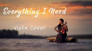 Skylar Grey - Everything I Need 1 Hour [Relaxing With Violin]