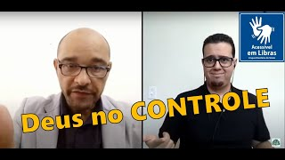Você não está a deriva, Deus está no controle | Rev. Alberto Cesar #Libras