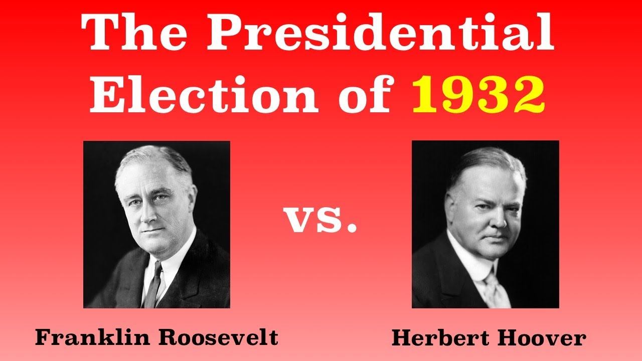 the american presidential election of 1932 youtube
