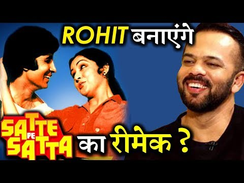 Rohit Shetty Is All SET To Make Remake of Satte Pe Satta?