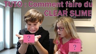 TUTO : Comment faire du CLEAR SLIME