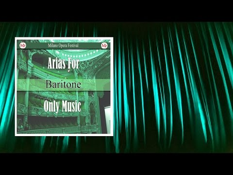 Opera Arias for Baritone (Music Only)