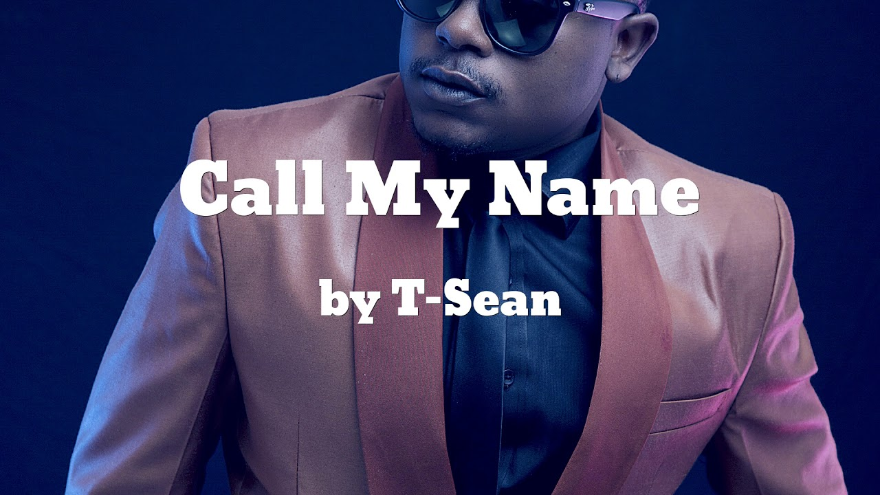 Download Call My Name ft Tbwoy - T-Sean