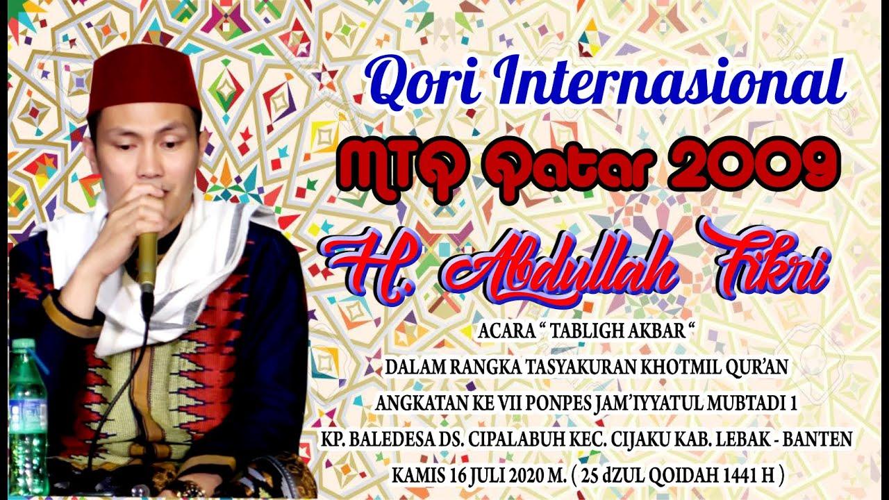 QORI  INTERNASIONAL JUARA 1 MTQ QATAR 2009 || H. ABDULLAH FIKRI ||