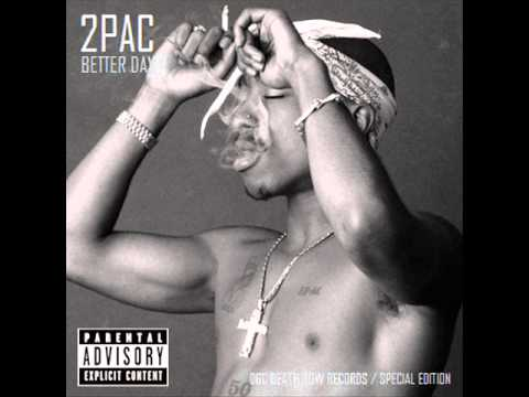 2Pac - Better Dayz (Original Version)