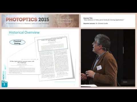 """New Advances in Fabry-perot Cavity for Sensing Applications "" Dr. Orlando Frazão (PHOTOPTICS 2015)"