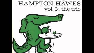 Hampton Hawes Trio - Somebody Loves Me