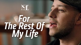 Download Maher Zain - For The Rest Of My Life | Official Music Video