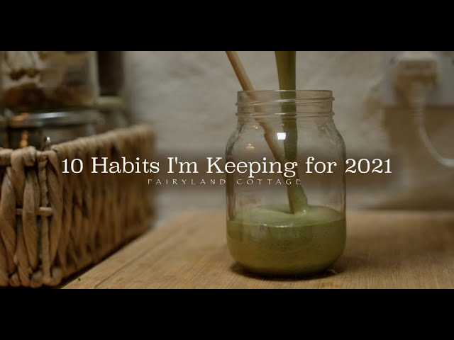 10 Habits I Started in 2020 that I'm Keeping for 2021