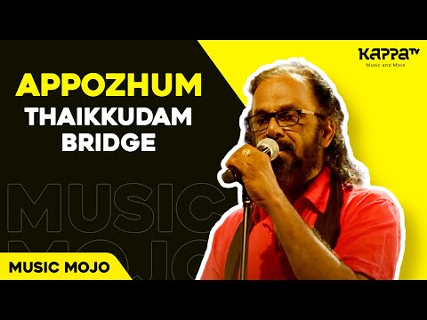 kappa tv thaikkudam bridge kappa vian fernandez original song (tv episode) appozhum mithun raju nadan pattu nadan music mojo top 10 best malayalam appozhum paranjille mathrubhumi kappa music siddharth menon kappa folk rock music songs malayalam old songs malayalam melody mathrubhumi kappa tv appozhum by thaikkudam bridge