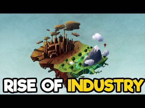 Rise of Industry - Industry Building...