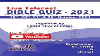 LIKBKTP Bible Quiz 2021 - 2nd Roขnd   Zan 2 na   20th October' 2021