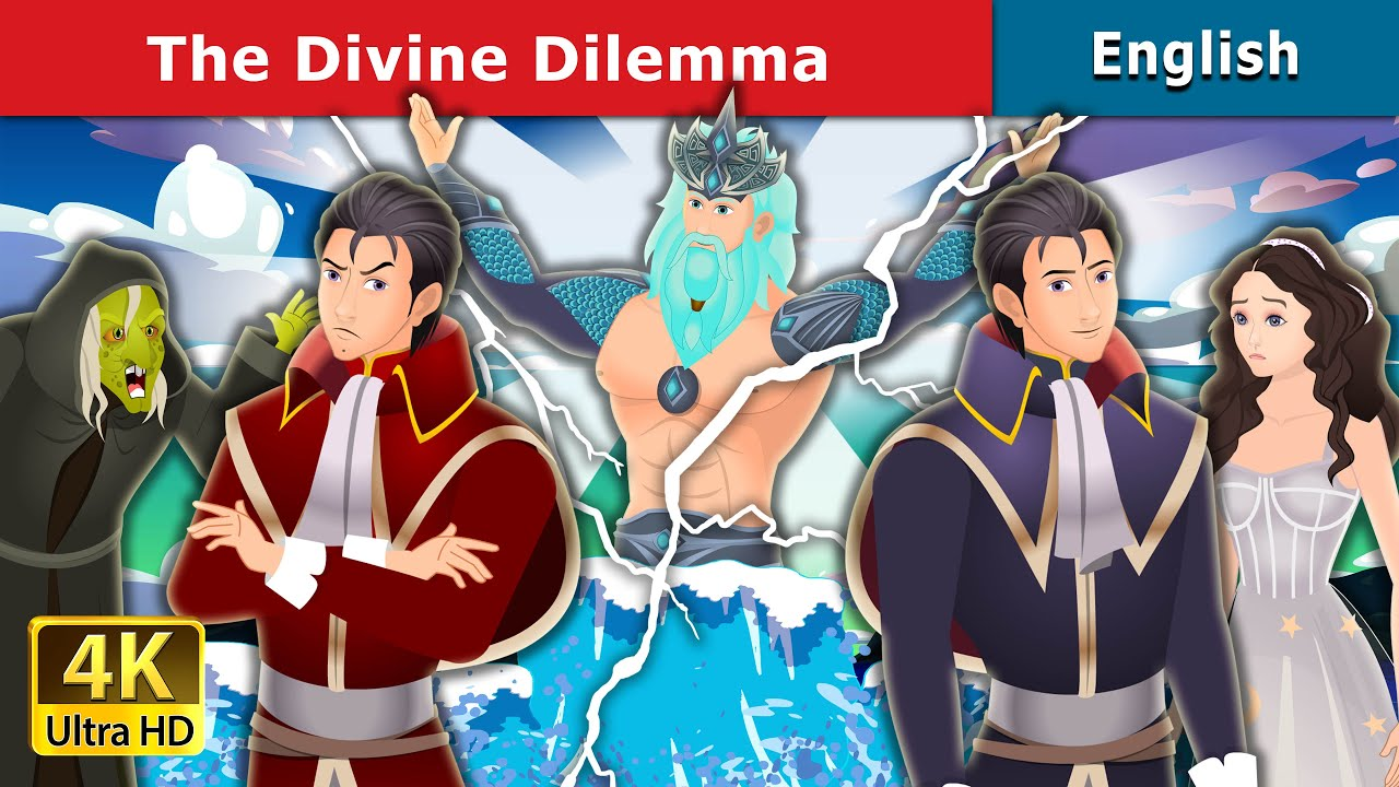 The Divine Dilemma in English | Stories for Teenagers | English Fairy Tales