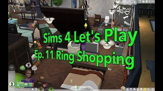 Sims 4 Let's Play: Ep. 11 Ring Shopping