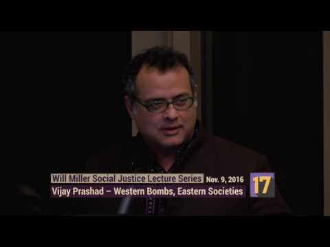 Will Miller Social Justice Lectures: Western Bombs, Eastern Societies 11-09-2016