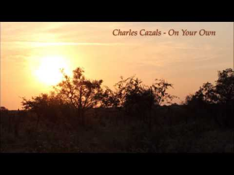 On Your Own - Charles Cazals