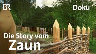 Holz, Draht, Eisen: kleine Kulturgeschichte des Zauns   Zwischen Spessart und Karwendel   Doku