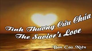 12-20-15 The Savior's Love (Tình Thương Cứu Chúa) – Ban Cao Niên