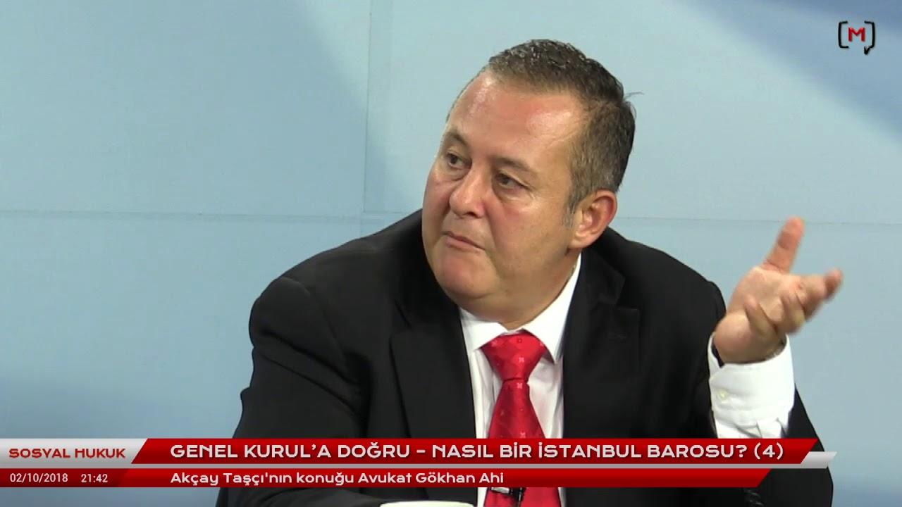 Sosyal Hukuk: Genel Kurul'a Doğru – Nasıl bir İstanbul Barosu? (4) Konuk: Avukat Gökhan Ahi