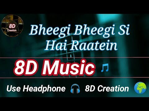 bheegi-bheegi-si-hai-raatein-|-hemant-brijwasi-|-8d-effect-song-🎵-|-use-headphone-🎧