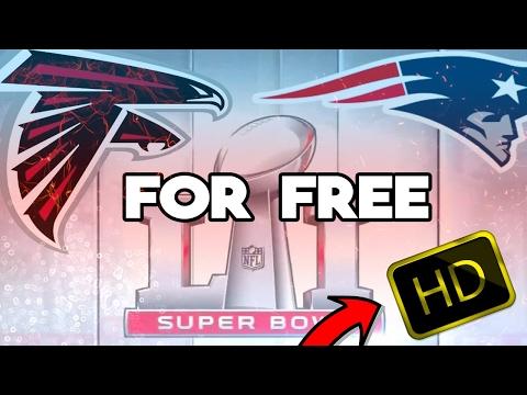 SUPERBOWL 51- FALCONS Vs PATRIOTS (FREE LIVESTREAM) [HD] (2017) - Super Bowl 51