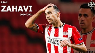 Eran Zahavi ערן זהבי ►On Fire 🔥 ● 2020/2021 ● PSV