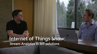 Stream Analytics in IoT solutions