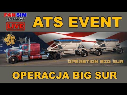 ATS EVENT - OPERACJA BIG SUR #1