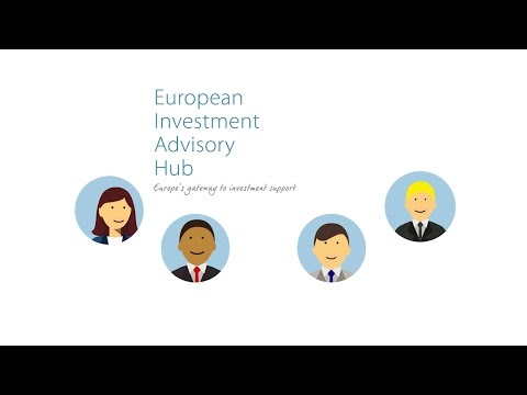 Introducing the European Investment Advisory Hub