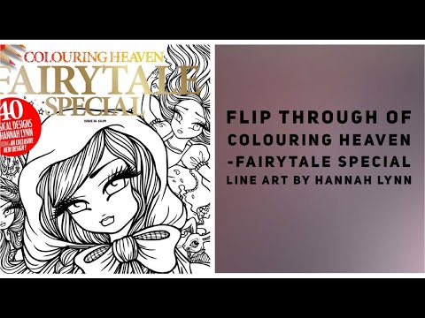 Flip through of Colouring Heaven - Fairytale Special... Line Art by Hannah Lynn
