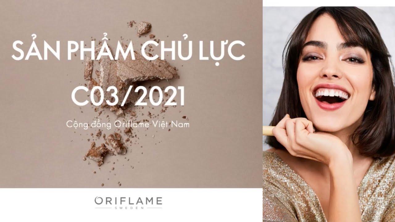 Oriflame hướng dẫn Catalogue tháng 03.2021