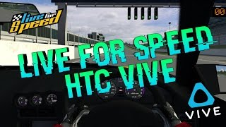 Live for Speed HTC VIVE Gameplay | TC CityDriving