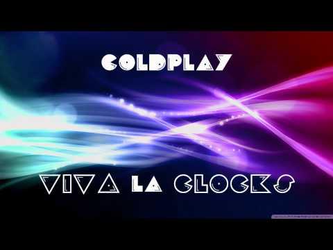 "Coldplay - ""Viva La Clocks"" Mash-up"