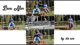 Love Afar - da.wa (Wanja Wohoro & Junior Nyong'o)