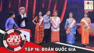 dan ong phai the  tap 16 vong 3 doan quoc gia