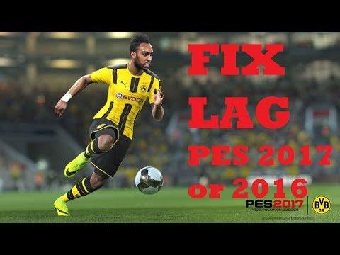 Fix Lag In Pes 20172016 Final New Anti Lag Update Run