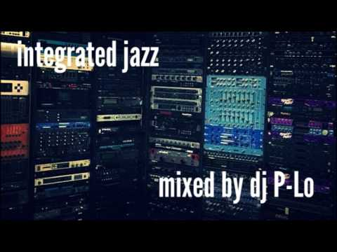 Integrated Jazz - Deep Jazzy House 44