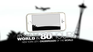 Episode 01: Around the World in 80 Hours: New York City: Crossroads of the World