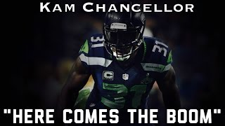 "Kam Chancellor Highlights ||""Here Comes the Boom""