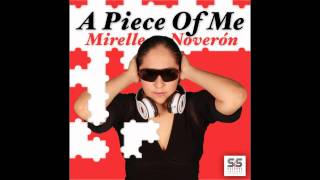 Mirelle Noveron - A Piece Of Me (Original Mix)