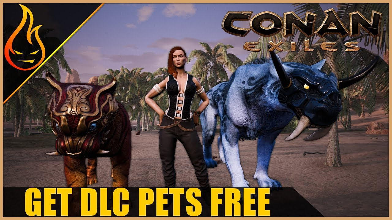 How To Get DLC Pets For Free Conan Exiles Tips