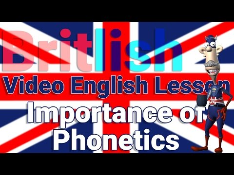 Phonetics are VERY Important | British English Pronunciation | Learn English