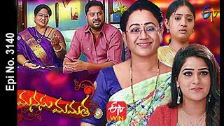 Manasu Mamata | 8th May 2021 | Full Episode No 3140 | ETV Telugu