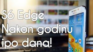 Samsung Galaxy S6 Edge   Nakon godinu i pol dana!   Recenzija